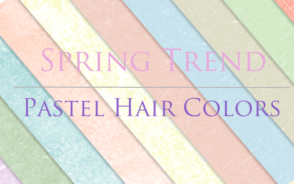 Hot New Trend Alert: Pastel Hair Color